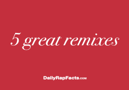 5 GREAT Remixes