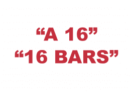 """What does a """"16"""" or """"16 bars"""" mean in Rap?"""