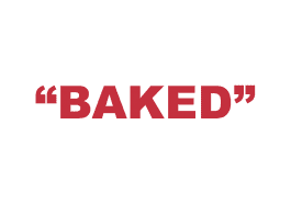 """What does """"Baked"""" mean?"""