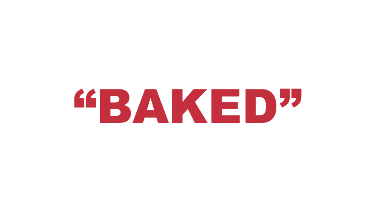 "What does ""Baked"" mean?"