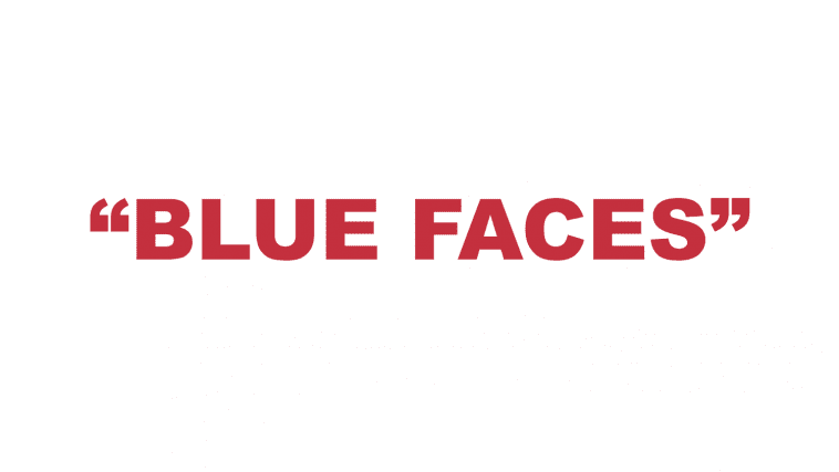 "What does ""Blue Faces"" mean?"