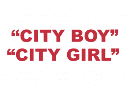 """What does """"City girl"""" or """"City boy"""" mean?"""