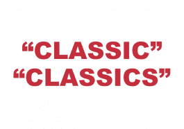 """What does """"Classic"""" or """"Classics"""" mean?"""