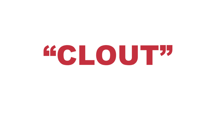 "What does ""Clout"" mean?"