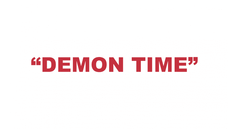 "What does ""Demon Time"" mean?"