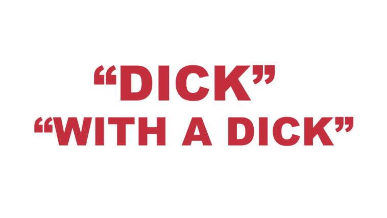 "What does ""Dick"" or ""With a Dick"" mean in rap?"