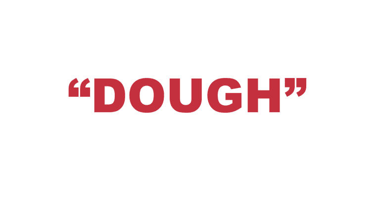 """What does """"Dough"""" mean in rap?"""