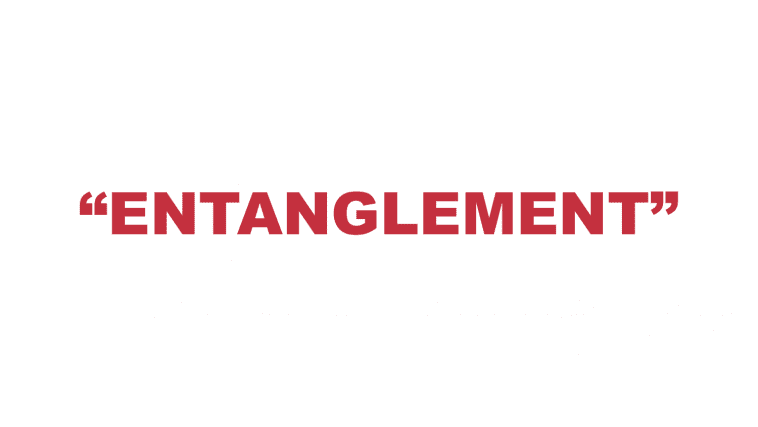 """What does """"Entanglement"""" mean?"""