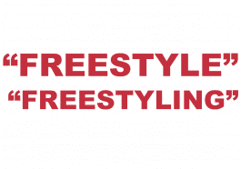 """What does """"Freestyle"""" and """"Freestyling"""" mean?"""