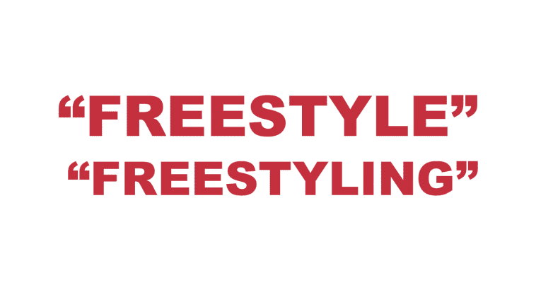 "What does ""Freestyle"" and ""Freestyling"" mean?"