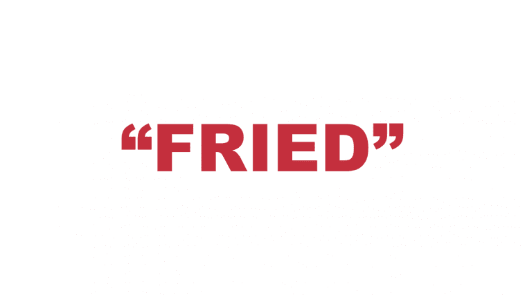 "What does ""Fried"" mean?"