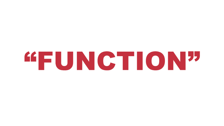 """What does """"Function"""" mean?"""