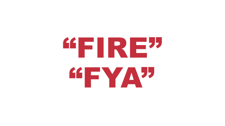 """What does """"Fire"""" or """"Fya"""" mean?"""