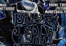 "TM88 and Southside Drop ""Blue Jean Bandit"" With Future, Young Thug and Moneybagg Yo"