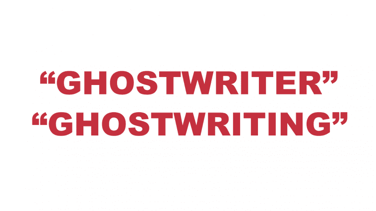 "What does ""Ghostwriter"" and ""Ghostwriting"" mean?"