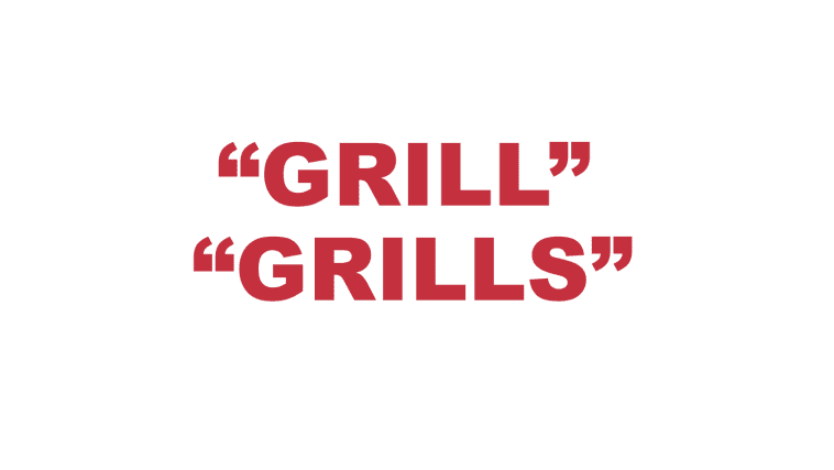 """What does """"Grill"""" and """"Grills"""" mean?"""