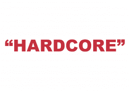 """What does """"Hardcore"""" mean?"""