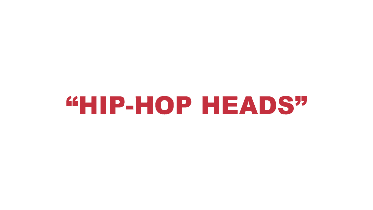 """What does """"Hip-Hop heads"""" mean?"""