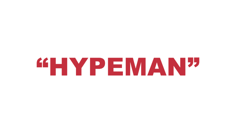 """What does """"Hypeman"""" mean?"""