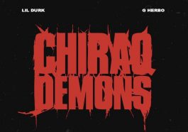 "Lil Durk and G Herbo Release ""Chiraq Demons"" Track"