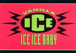 Vanilla Ice's 'Ice Ice Baby' was the first Hip-Hop single to go No. 1 in the UK