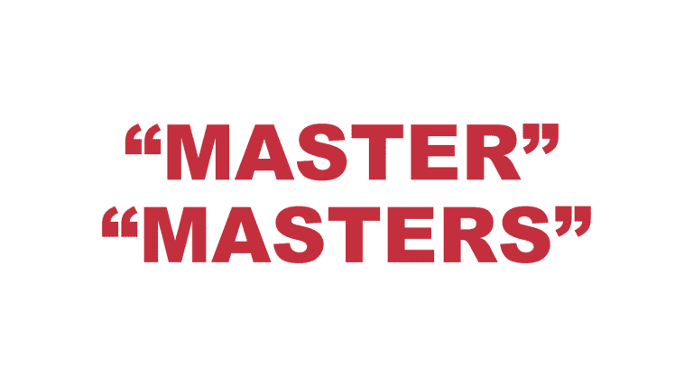 "What does ""Master"" and ""Masters"" mean?"