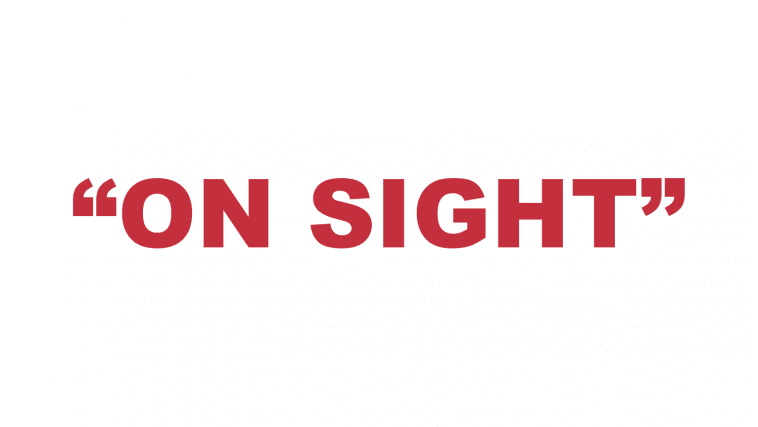 """What does """"On Sight"""" mean?"""