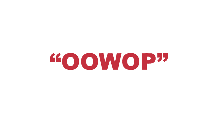 "What does ""Oowop"" mean?"
