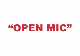 "What does ""Open Mic"" mean?"