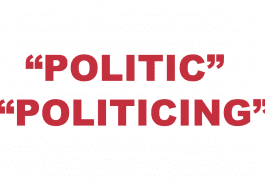 "What does ""Politic"" or ""Politicing"" mean?"