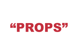 """What does """"Props"""" mean?"""