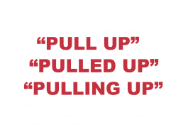 """What does """"Pull up"""", """"Pulling up"""" & """"Pulled up"""" mean?"""