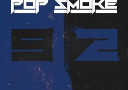 On this day, Pop Smoke released Welcome to The Party