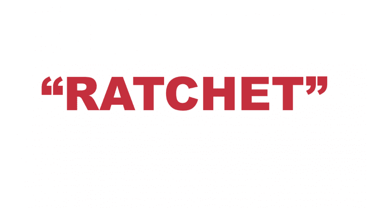 """What does """"Ratchet"""" mean?"""