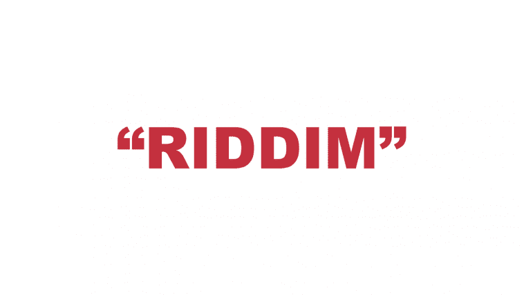"""What does """"Riddim"""" mean?"""