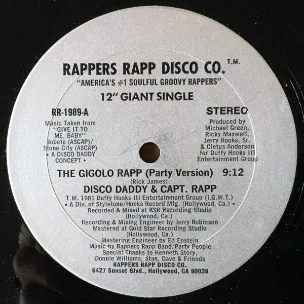 """The Gigolo Rapp"" by Disco Daddy & Captain Rapp was the first West Coast Rap song"