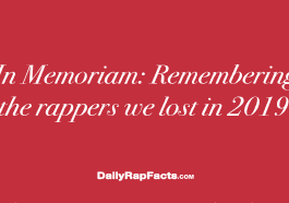 Remembering the Rappers we lost in 2019