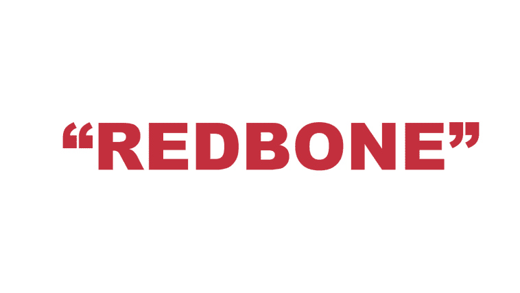 "What does ""Redbone"" mean?"
