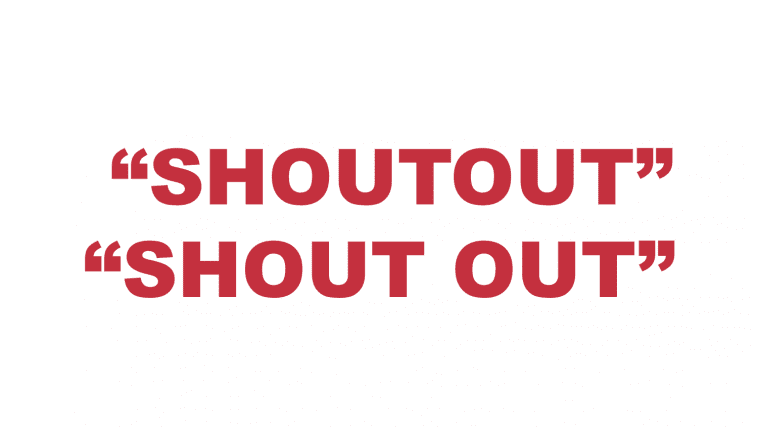 """What does """"Shoutout"""" or """"Shout out"""" mean?"""