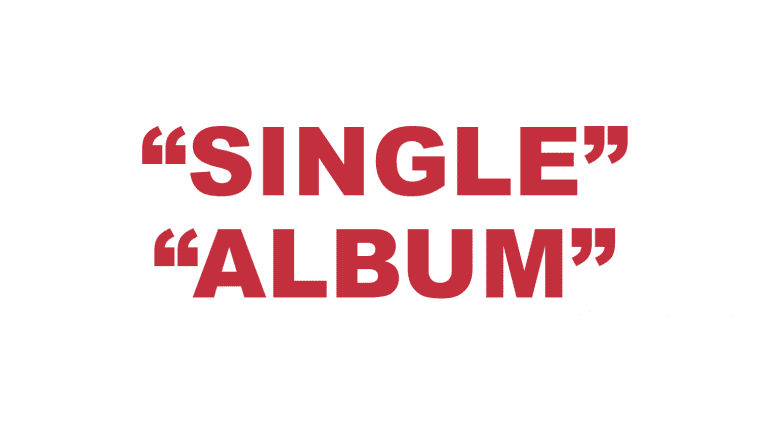 "What does ""Single"" and ""Album"" mean?"