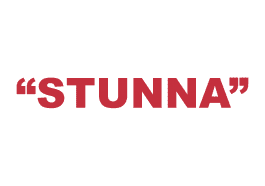 """What does """"Stunna"""" mean?"""