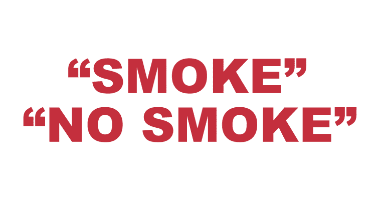 "What does ""Smoke"" and ""No Smoke"" mean?"