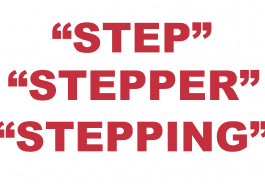 """What does """"Step"""" """"Stepper"""" and """"Stepping"""" mean?"""