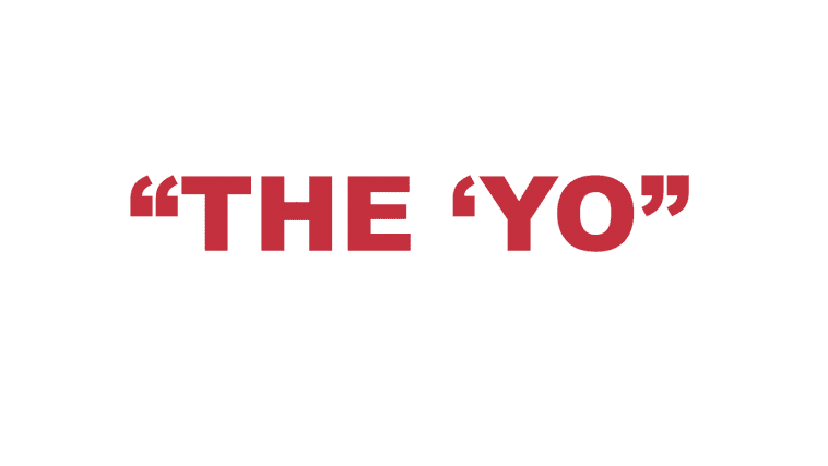 """What does """"The 'Yo"""" mean?"""