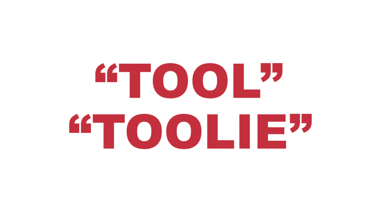 "What does ""Tool"" & ""Toolie"" mean in rap?"