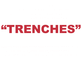 "What does ""Trenches"" mean?"
