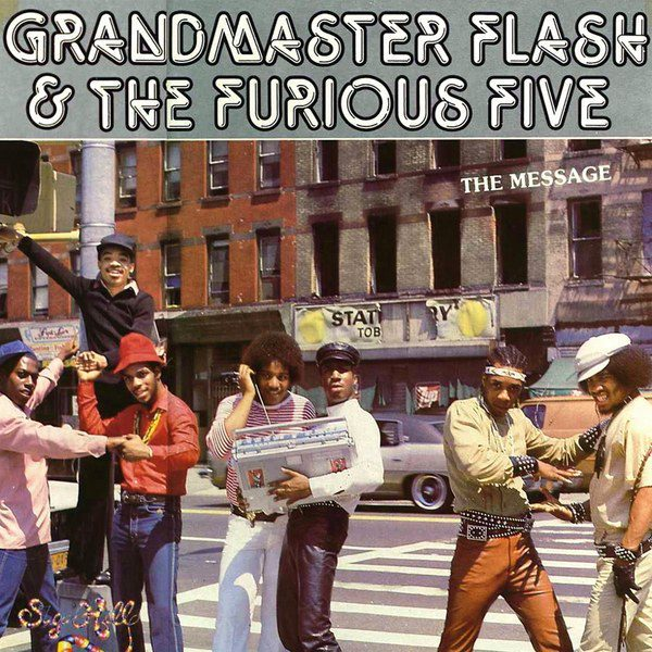 "Grandmaster Flash & The Furious Five's ""The Message"" cover art"
