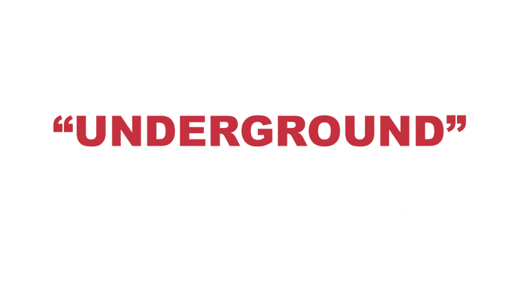 "What does ""Underground"" mean?"