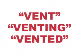 """What does """"Vent"""", """"Venting"""" or """"Vented"""" mean?"""