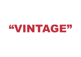 """What does """"Vintage"""" mean?"""